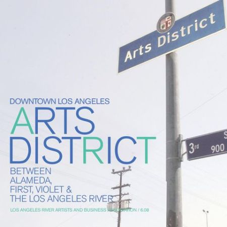 Arts District L.A. Unveiled